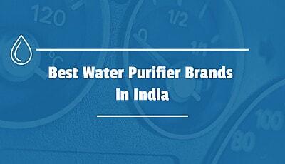 Best Water Purifier Brands in India2021