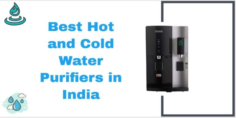 10 Best Hot And Cold Water Purifiers In India 2021