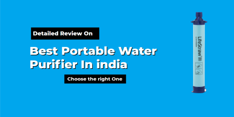 Best Portable Water Purifier in India 2021