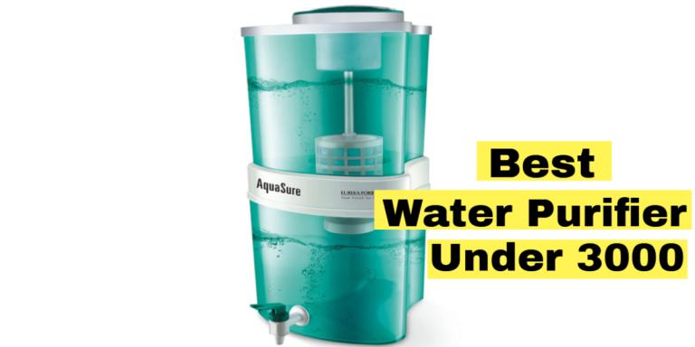 Best Water Purifier Under 3000 in India 2021