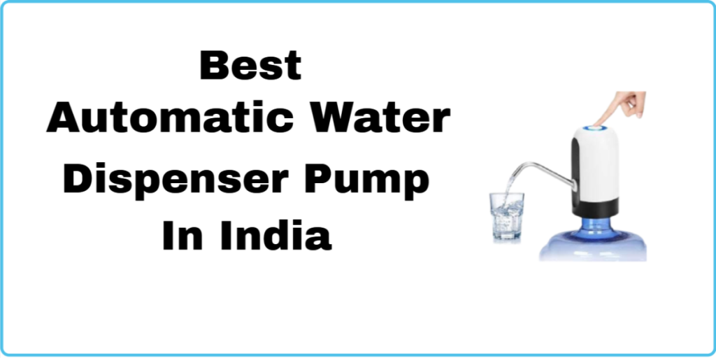 Best Automatic Water Dispenser In India