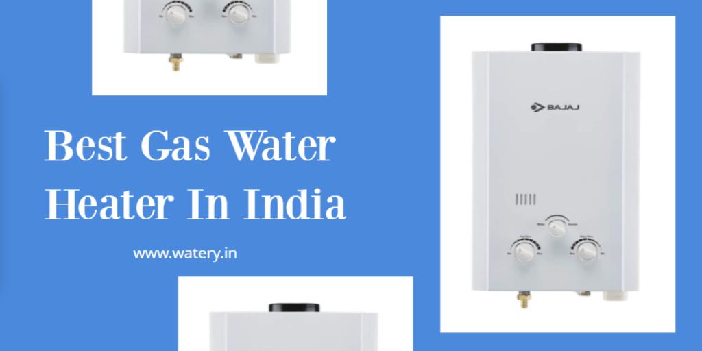 Best Gast Water Heater In India