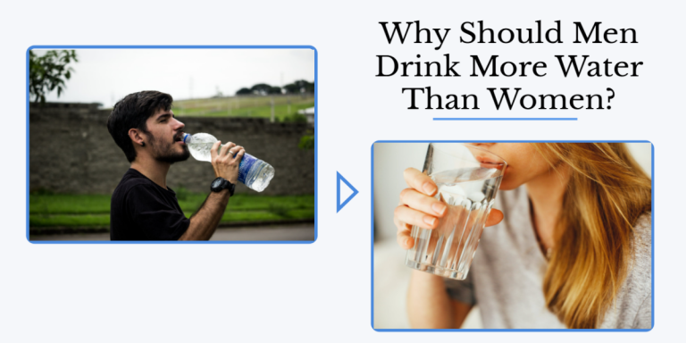 Why Should Men Drink More Water Than Women?