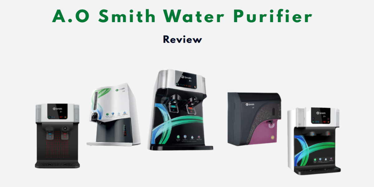 A.O Smith Water Purifier Review