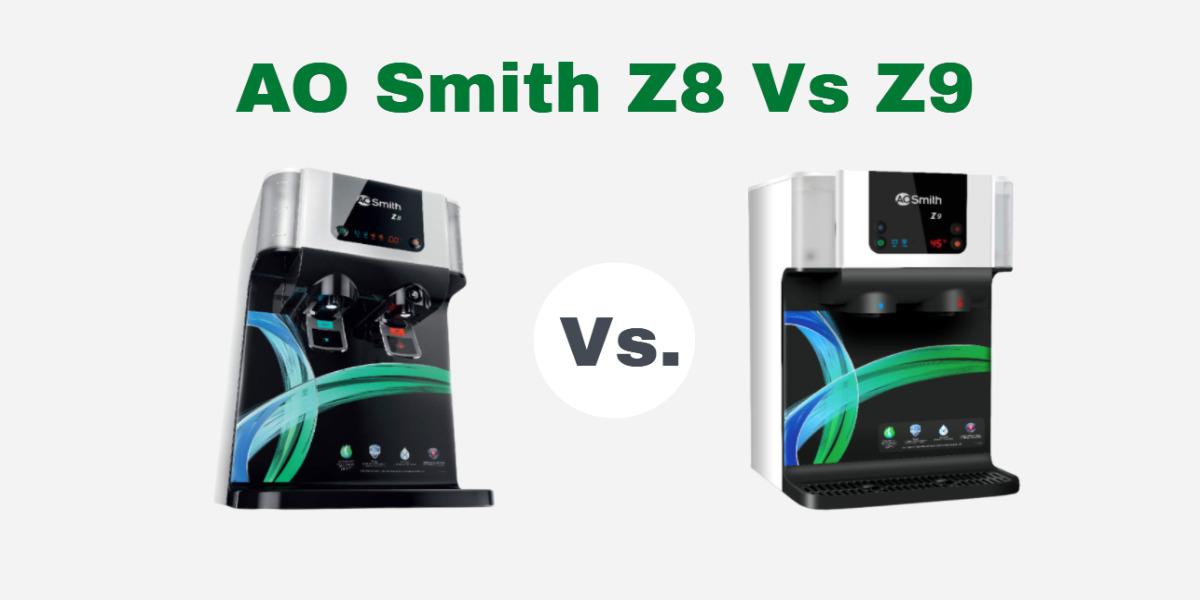 A.O Smith Z8 Vs Z9